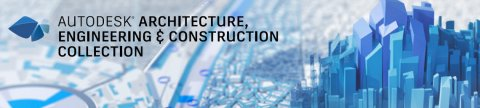 Autodesk Architecture, Engineering & Construction Collection - Banner